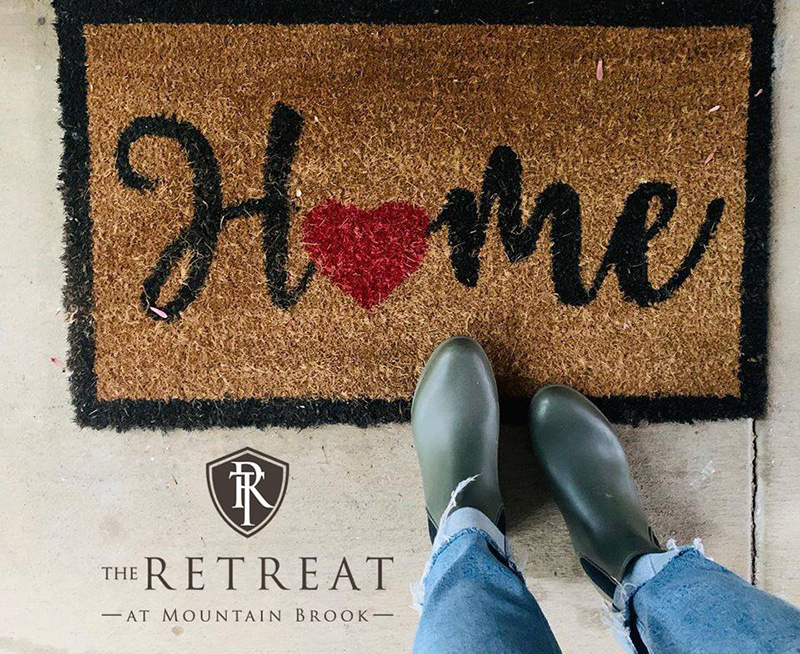 Welcome Home - Retreat at Mountain Brook
